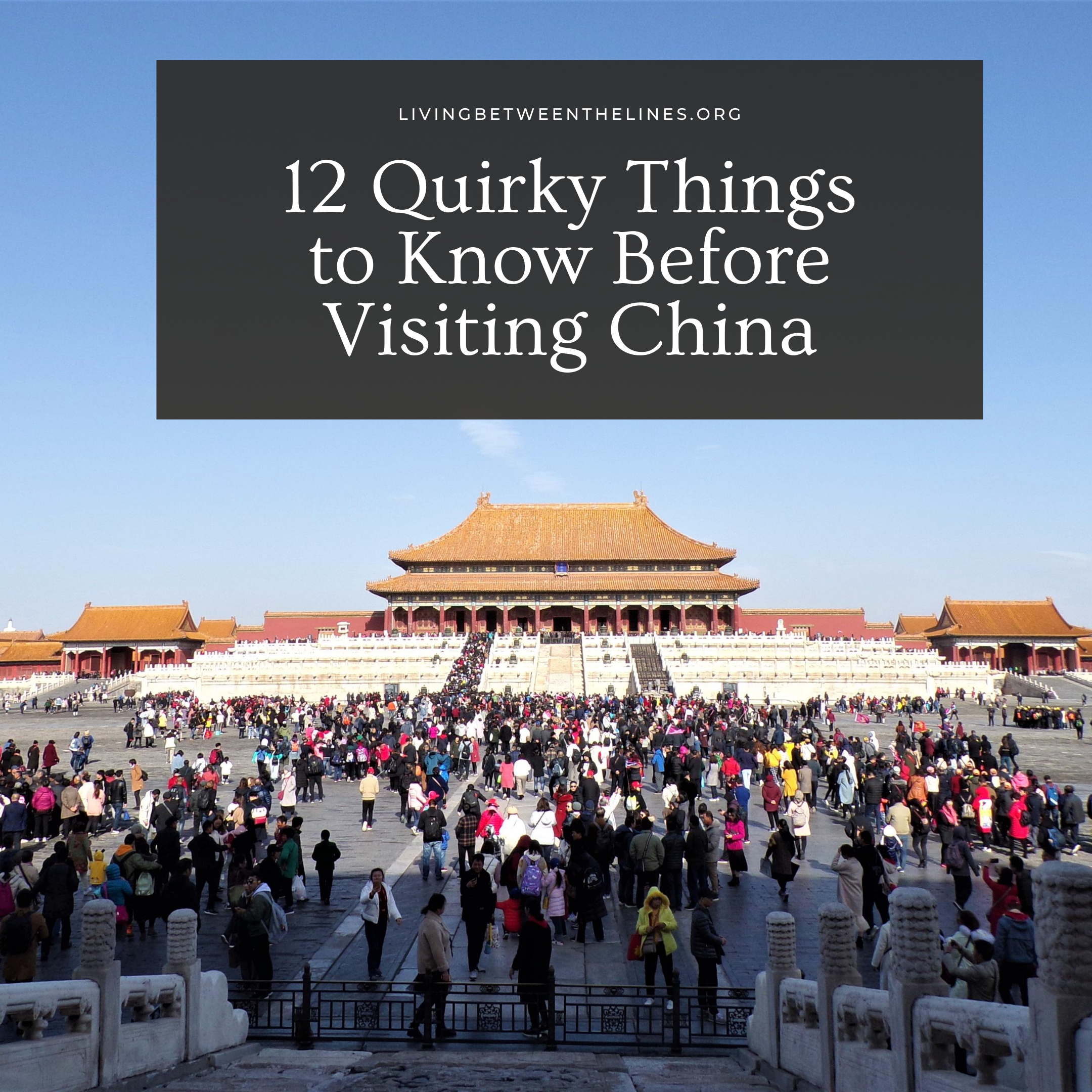 12 Quirky Things to Know Before Visiting China